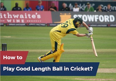 How to play good length ball in cricket